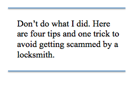 Don't Get Scammed by a Locksmith.